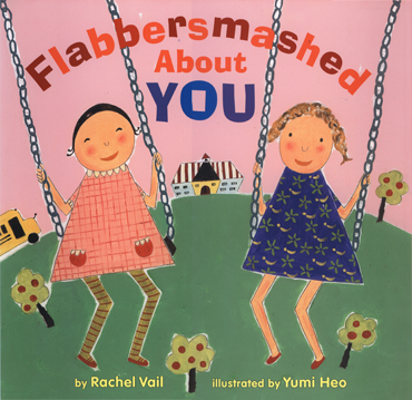 Flabbersmashed About You,  by Rachel Vail,  Feiwel and Friends, 2012 2013 Charlotte Zolotow Honor Book   review Kirkus
