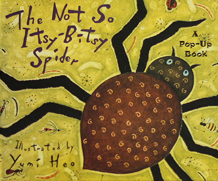 The Not So Itsy-Bitsy Spider, Piggy Toe Press, 1999
