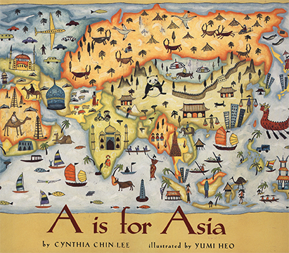 A is for Asia, by Cynthia Chin-Lee, Orchard Books, 1997     review   Publishers Weekly