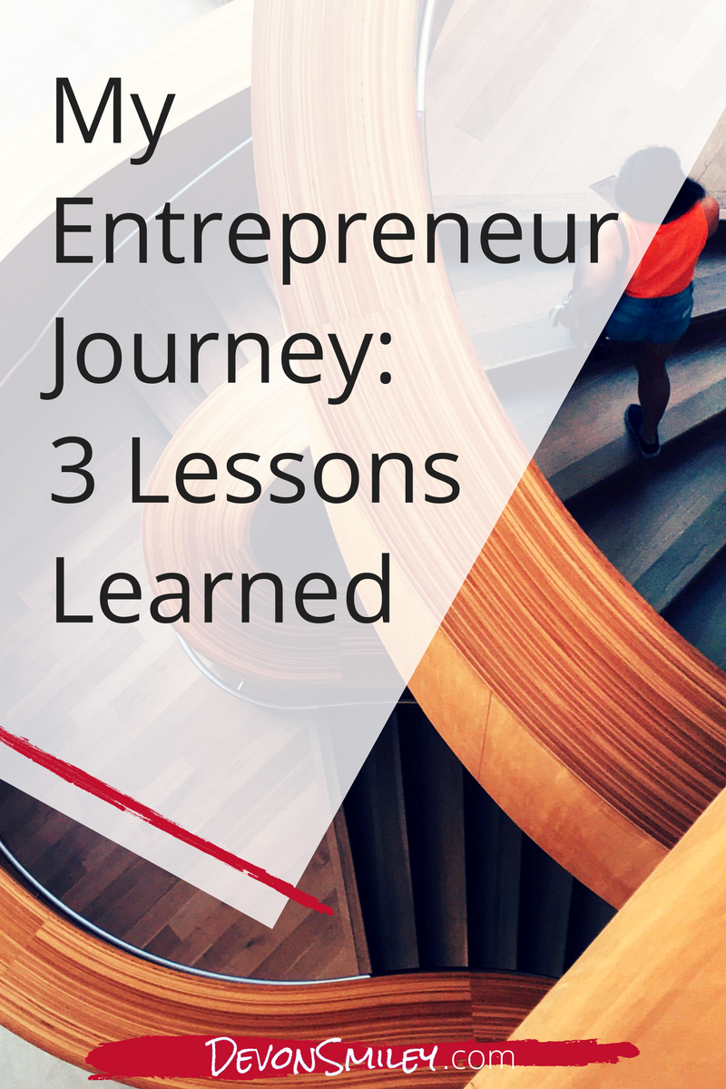 what being an entrepreneur has taught me