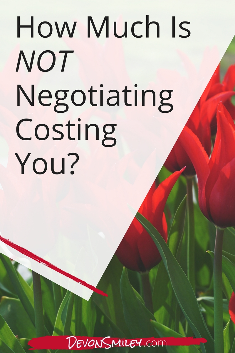 Cost of not negotiating