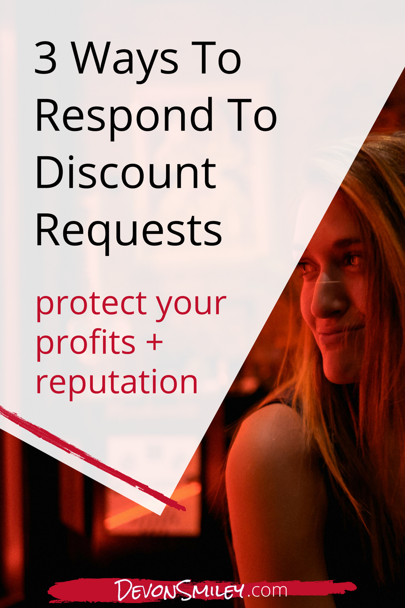 three ways to respond when a client asks you for a discount entrepreneur small business.png