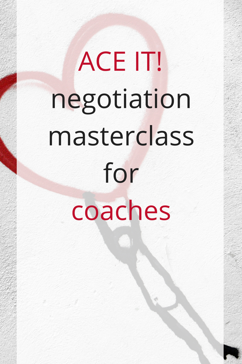 negotiation skills for life coaches and heart-drive entrepreneurs