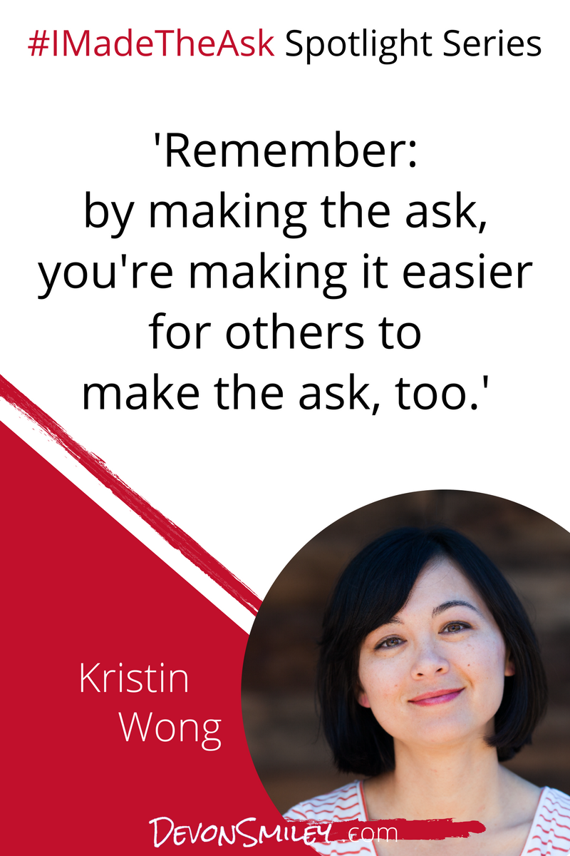 Negotiation Motivation and Inspiration I Made The Ask Kristin Wong.png