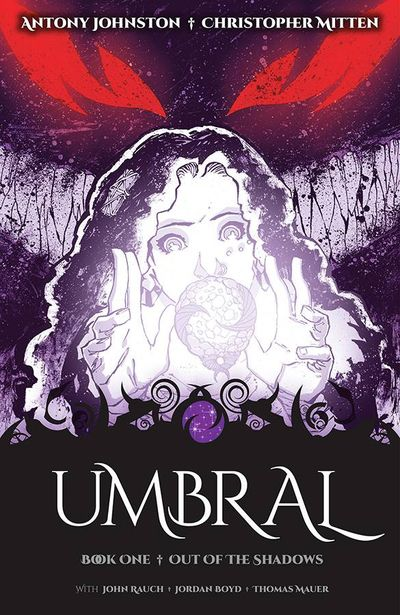 UMBRAL Vol.1: Out of the Shadows Dark, epic fantasy in the vein of The Dark Crystal & Saga, from the creators of Wasteland. 168 pages for under $10. Issue #1 free at Image Comics.
