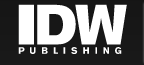 IDW PUBLISHING award-winning, groundbreaking comics worth reading