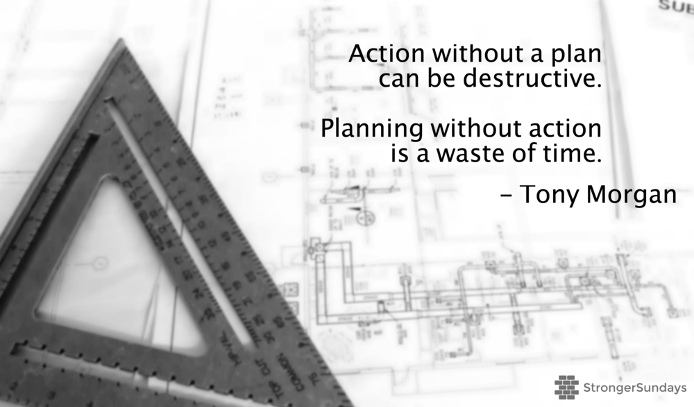 Planning & Action - Tony Morgan