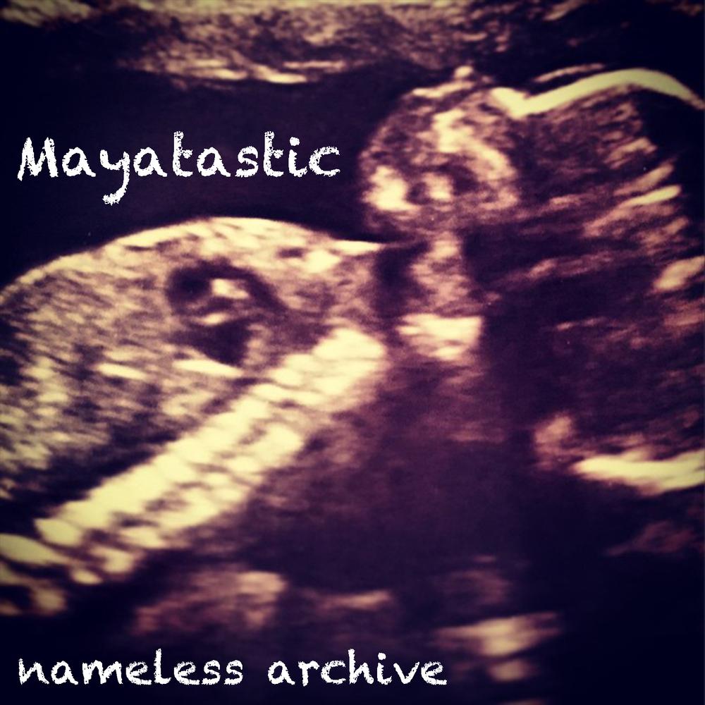 mayatastic