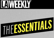 99 Essentials - 2014 by LA Weekly Read Article