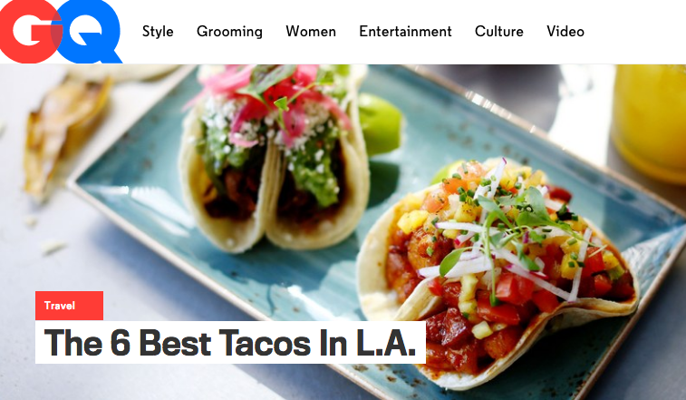 2015 GQ : The 6 Best Tacos in LA