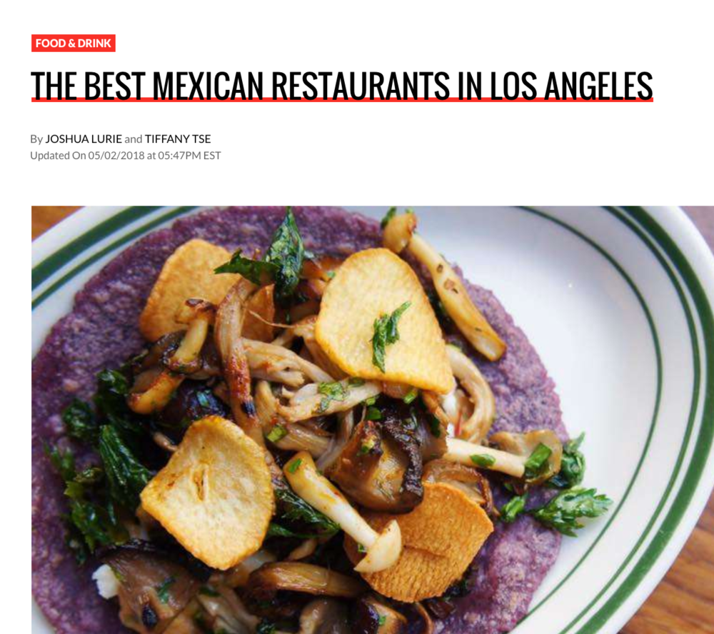 2018 Thrillist: The Best Mexican Restaurants in Los Angeles