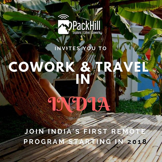 Inviting all Digital Nomads and Entrepreneurs across world to work remotely and explore India.  Join PackHill Indian Nomad Getaway starting in 2018.  Explore | Colive | Cowork.  www.packhill.in  @packhill_nomad  #digitalnomad #digitalnomadlifestyle #nomadiclife #nomads #nomadslife #nomadiclife #nomadic #nomad #remote #remotework #remotelifestyle #remotelife #remoteliving #remotely #remotelocations #travellife #travelhub #indiatravel #travel #travelphotography #indiatravelgram #india #bali🌴 #southeastasia #indiatraveldiaries #remoteyear #hubud