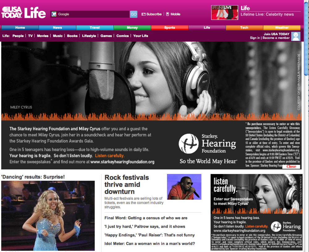 This screenshot of USAToday.com shows our advertisement on the top banner as well as the small banner on the right that advertised a sweepstakes to meet Miley Cyrus.