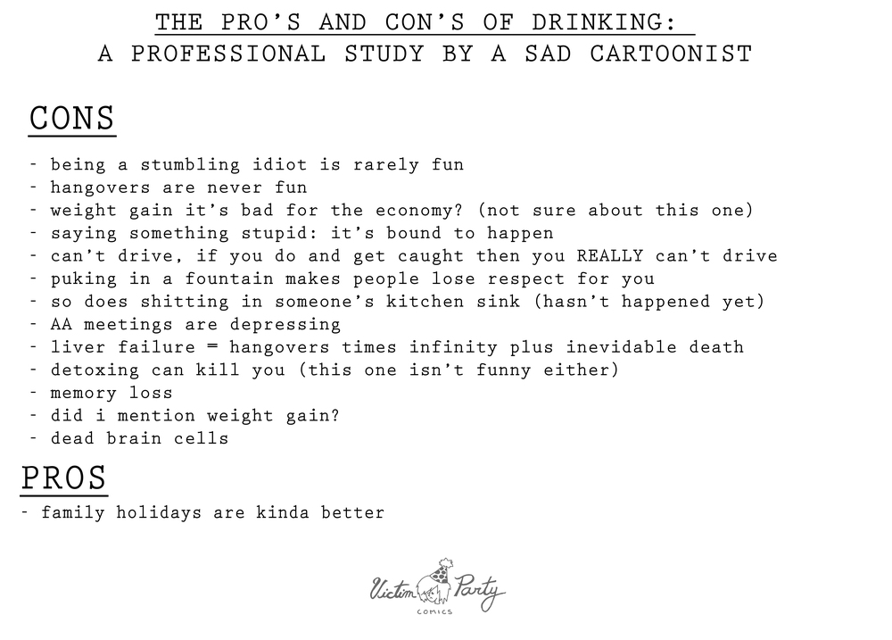 """Pro's and Con's of Being Drunk"" by Olivia Grace Victim Party Comics"
