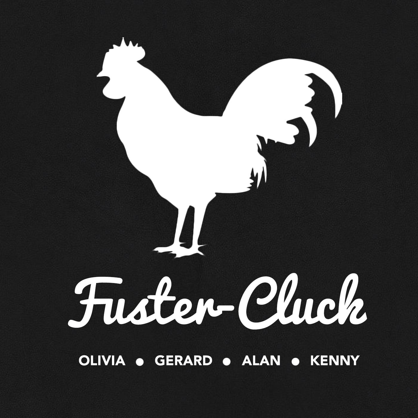 FusterCluck - OG