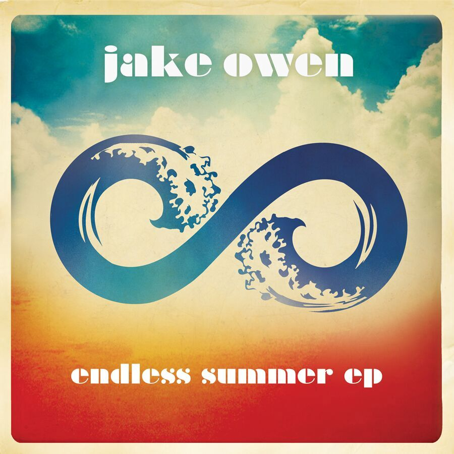 2013  Surefire Feeling (Moakler/McGinn/Hurd)  |  Jake Owen  |  Endless Summer EP