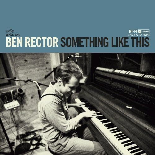 2011  Without You (Moakler/Rector)  |  Ben Rector  |  Something Like This