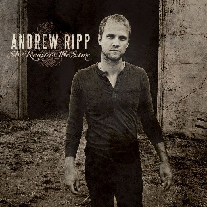 2010 You Will Find Me (Moakler/Rector/Ripp)  |  Andrew Ripp  |  She Remains The Same