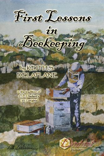 First Lessons in Beekeeping, by Keith Delaplane