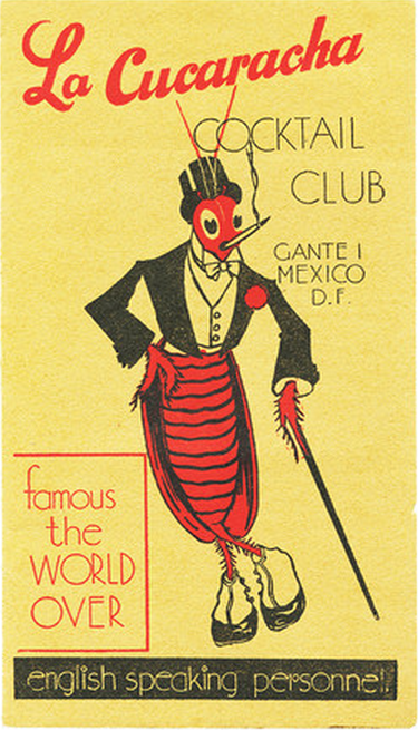 phasesphrasesphotos: La Cucaracha Coctail Club Menu Mexico 1930s Palmettos all over the world