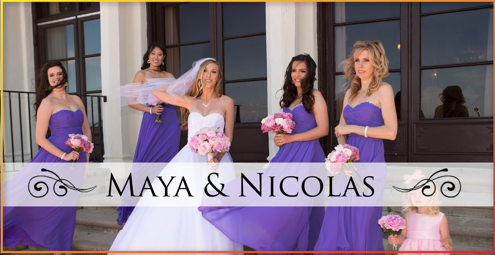 Maya & Nicolas Wedding