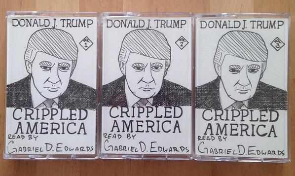 Crippled America by. Donald J. Trump