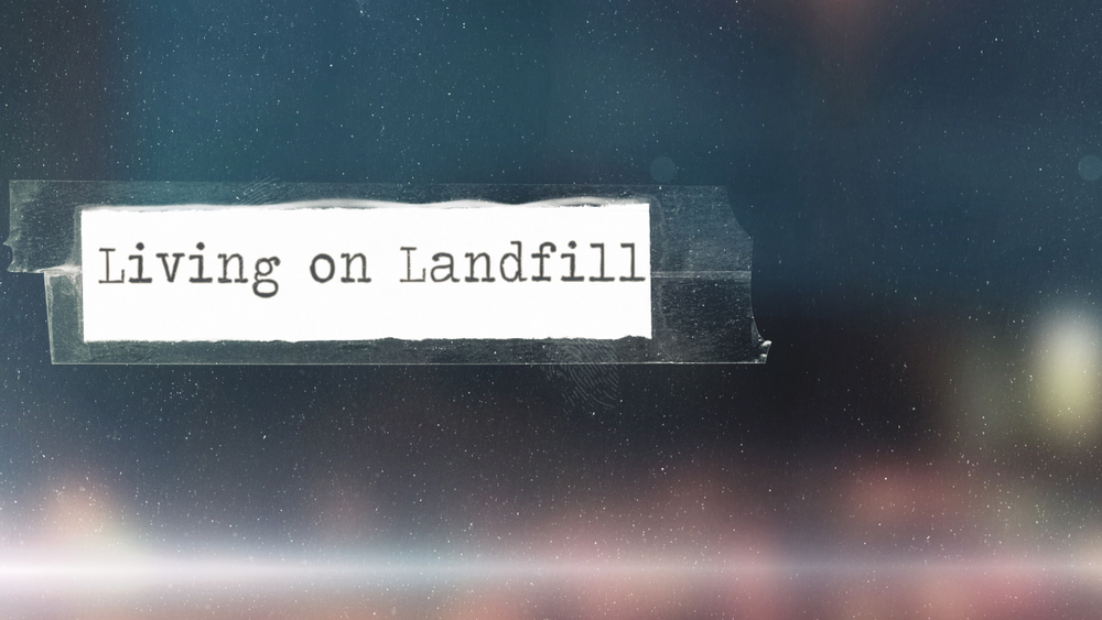Living  On Landfill Title.jpg