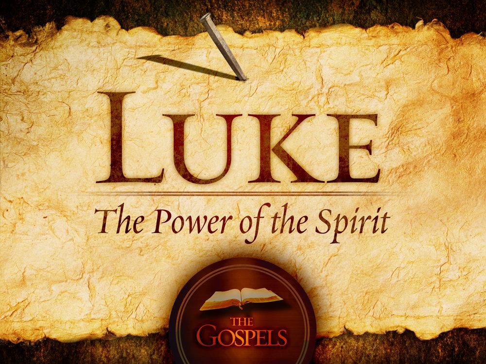 Luke - The Power of the Spirit.jpg