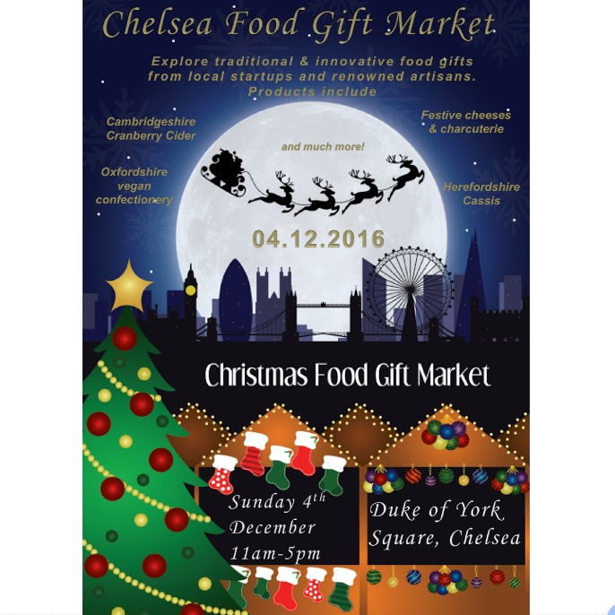 Chelsea Gift Food Market - Duke of York Square Sunday 4th December 11am - 5pm