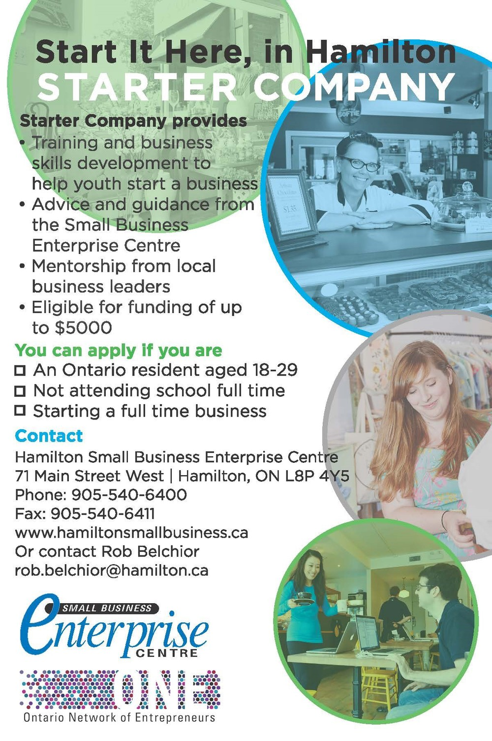 The Small Business Enterprise Centre would like to invite you to learn more about the Starter Company program available for individuals who wish to start their own full-time business. This program offers individuals 18-29 years of age the opportunity to participate in training and business skills development, mentorship opportunities, and funding options up to $5,000 that will assist them in starting and maintaining a business within the Hamilton region.     Please contact the SBEC if you wish to attend. We look forward to seeing you.     Starter Company Overview and Networking Lunch  Tuesday, September 9, 2014  11:30am – 1:30pm  Small Business Enterprise Centre  71 Main Street West, Hamilton  (905) 540-6400   mail@hamiltonsmallbusiness.ca