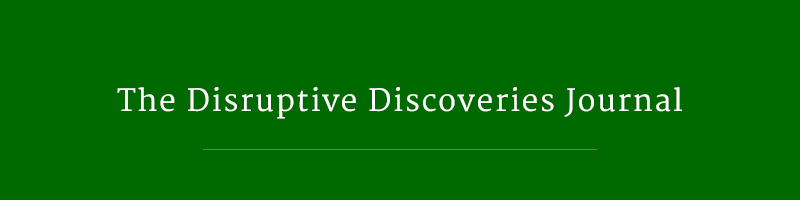 Disruptive Discoveries Journal