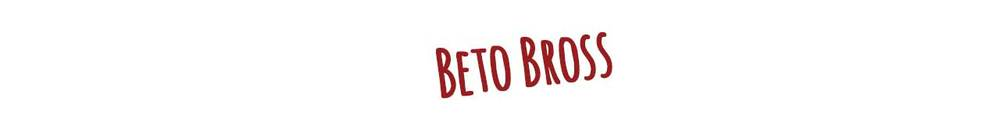 Beto Bross