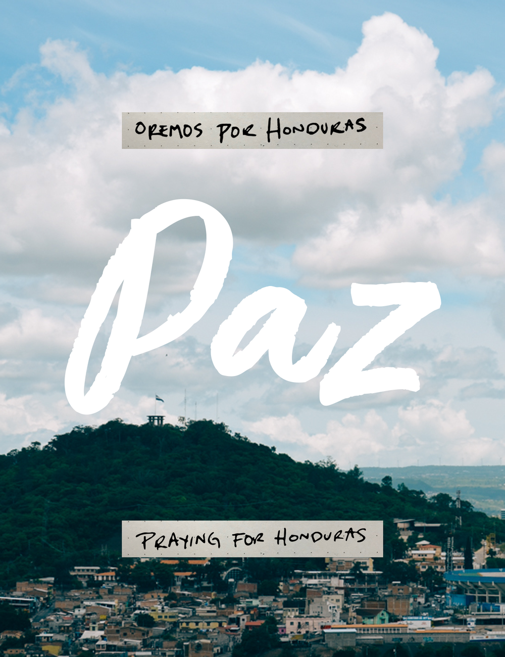Graphic created after the 2017 elections and current situation in Honduras. Photograph of the Monument for Peace taken in June 2017.