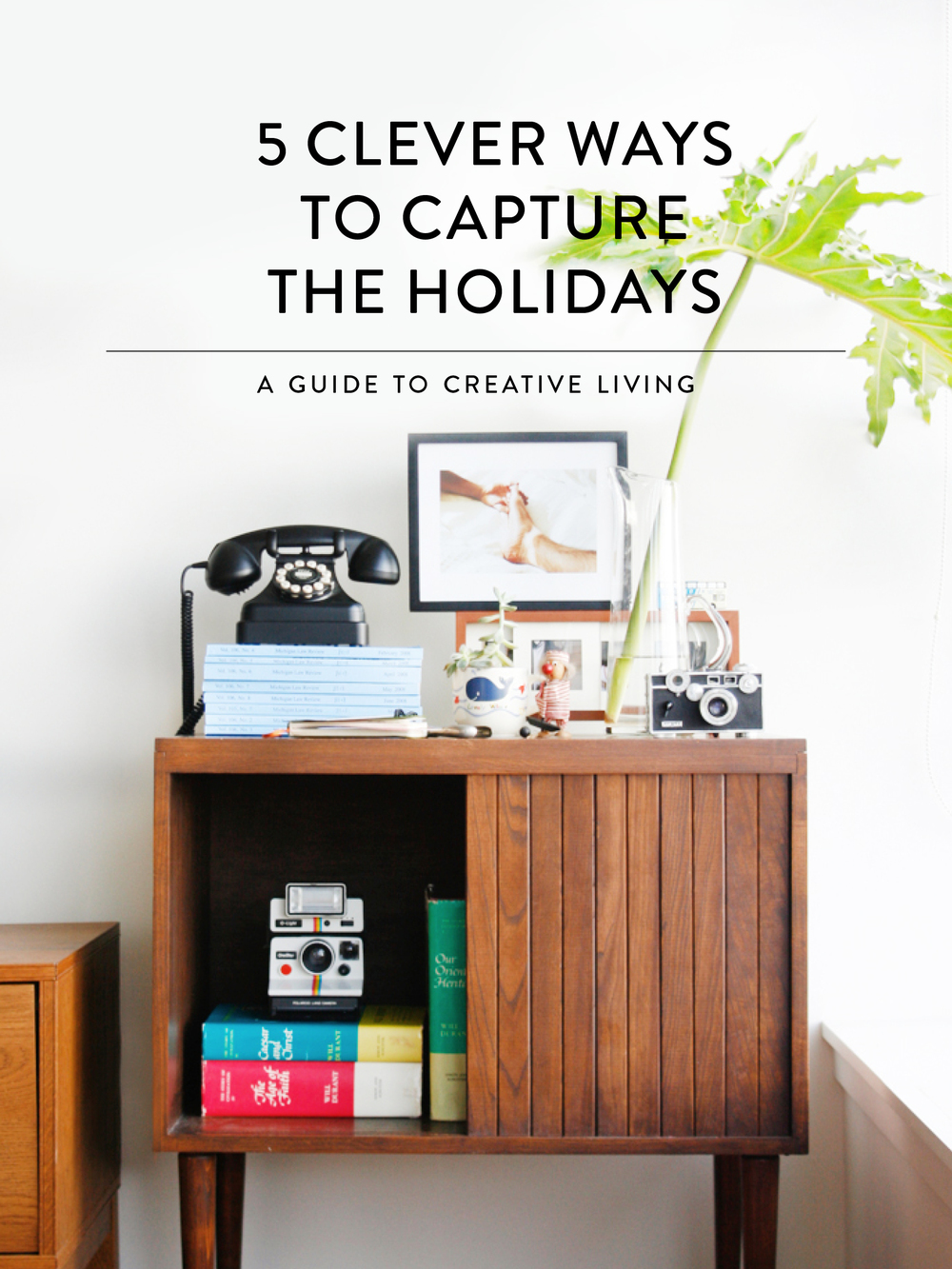 5 Clever Ways to Capture the Holidays