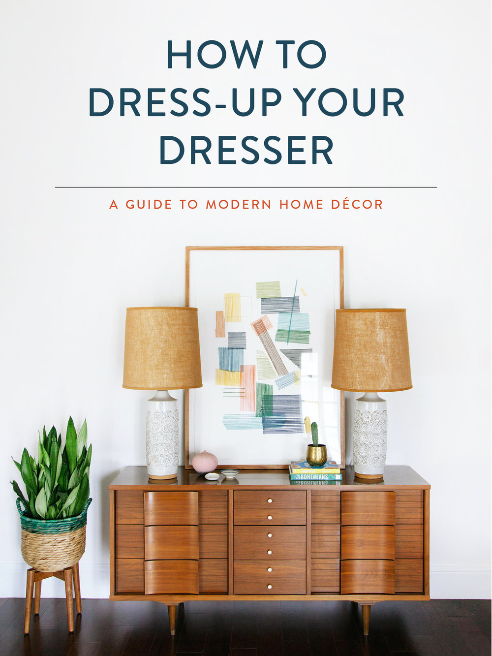 How to Dress-Up Your Dresser — OLD BRAND NEW