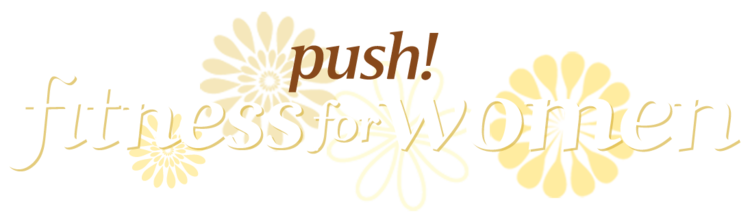 Push! Fitness for Women