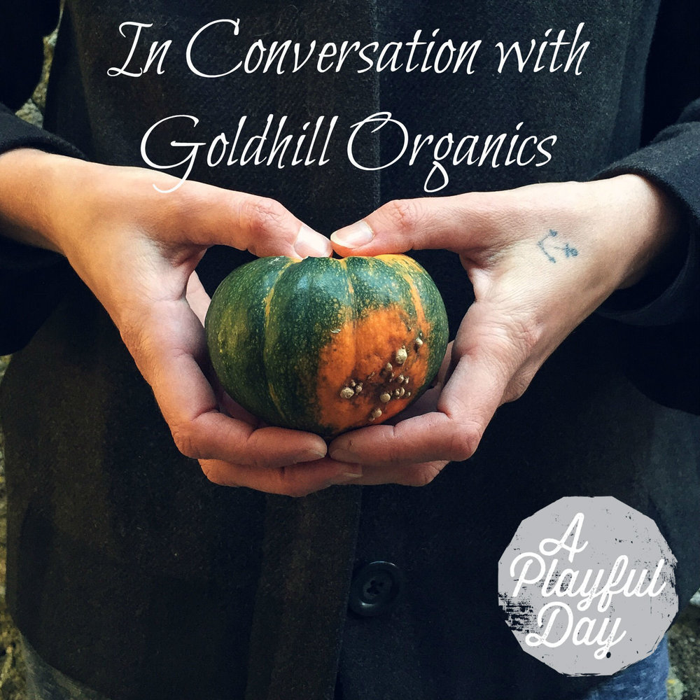 In Conversation with Goldhill Organics