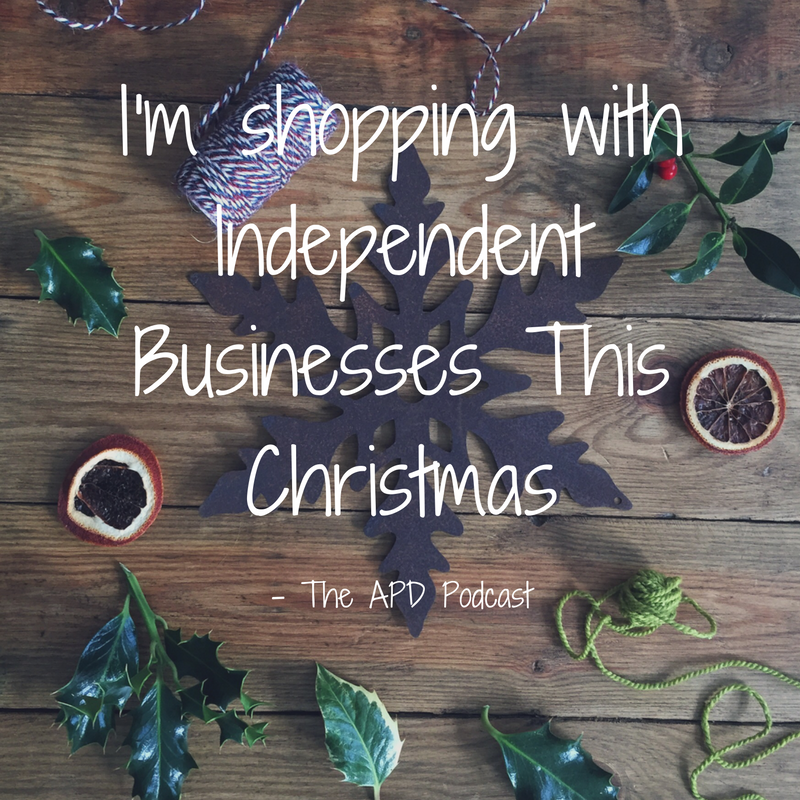 I'm shopping with independent businesses this Christmas