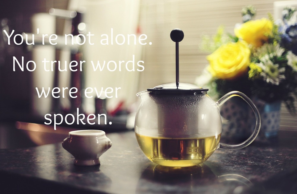 Tea pot you're not alone