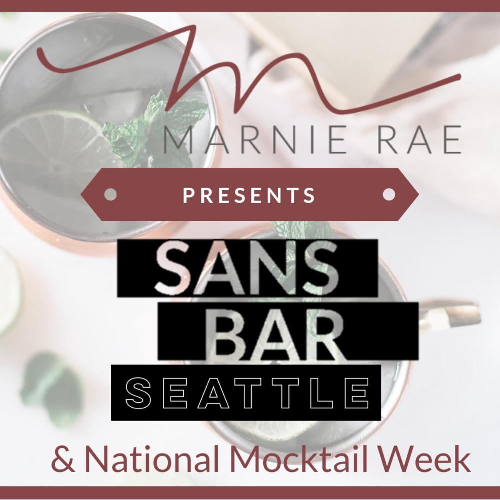 Marnie Rae Presents Sans Bar Seattle & National Mocktail Week