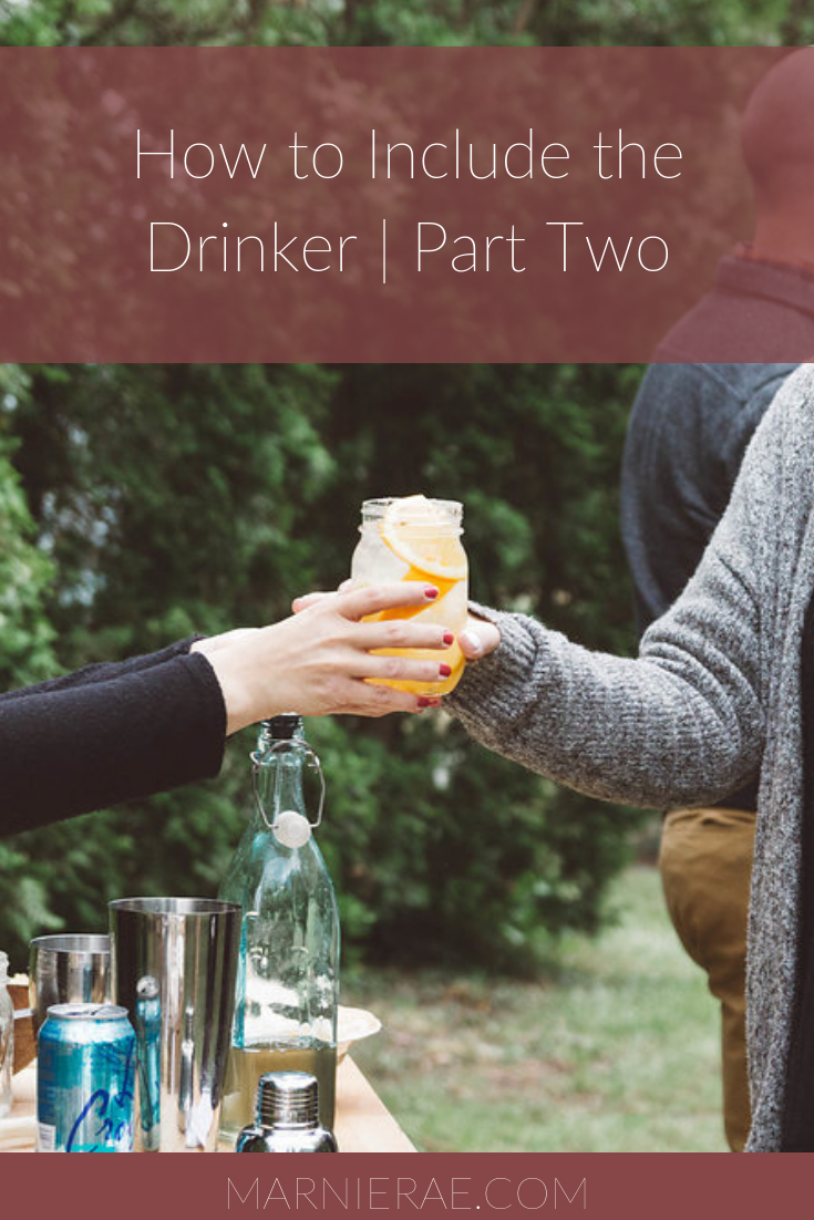How to Include the Drinker _ Part Two.png
