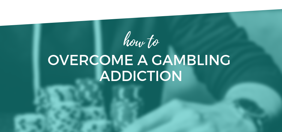 How to Overcome Gambling Addiction.png