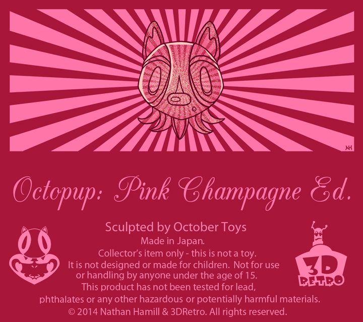 Octopup: Pink Champagne Ed.
