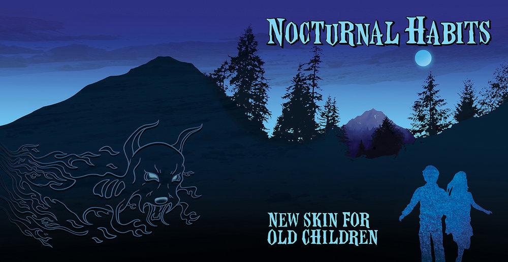 "Nocturnal Habits ""New Skin For Old Children"""