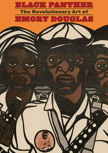 Black Panther: The Revolutionary Art of Emory Douglas Book