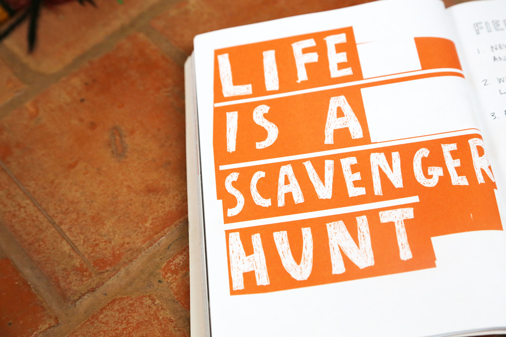 Life is a Scavenger Hunt