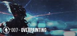 Session 007 - Overpainting