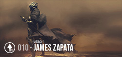 Session 010 - James Zapata