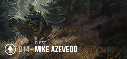Session 014 - Mike Azevedo