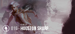 Session 016 - Houston Sharp